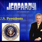 JEOPARDY! U.S. Presidents