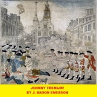 JOHNNY TREMAIN!  (COMMON CORE, STUDY GUIDE PACKET, FUN)
