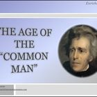 Jackson and the Age of the Common Man Differentiated Instr