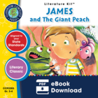 James and the Giant Peach Gr. 3-4 - Common Core Aligned