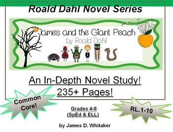 James and the Giant Peach  Roald Dahl Novel Study Common Core