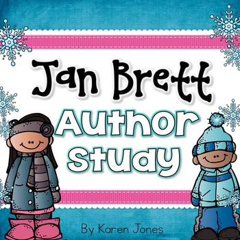 Jan Brett Author Study with Kindergarten & 1st grade Common Core Alignment