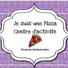 Je suis une pizza- French Immersion