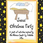 Jesus' Christmas Party - Full Unit of Activities for Christmas