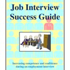 Job Interview Success Guide, Activities and Worksheets