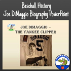 Joe DiMaggio - The Yankee Clipper PowerPoint