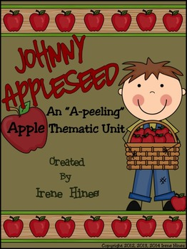 Johnny Appleseed ~ An Apple Thematic Unit For September