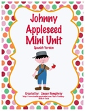 Johnny Appleseed Unit {Mini Version} in Spanish