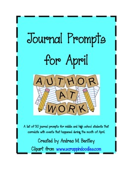 Journal Topics for the Month of April for Middle and High School