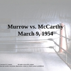 Journalism-Murrow vs. McCarthy PowerPoint