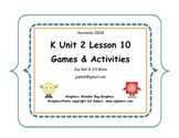Journeys 2014 Kindergarten Unit 2 Lesson 10 Games and Activities