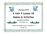 Journeys 2014 Kindergarten Unit 4 Lesson 18 Games and Activities