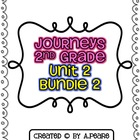 Journeys 2nd Grade- Unit 2 Bundle #2