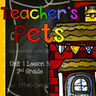 Journeys 2nd Grade Unit 1 Lesson 5 Teacher's Pets