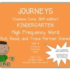 Journeys Common Core Kdg. High Freq. Word (Unit 4) Roll, R