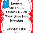 Journeys Kindergarten Units 4-6:Lessons 16-30 Book Extensions