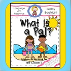Journeys Print-and-Go First Grade Supplement:  What is a Pal?