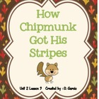 Journeys Second Grade How Chipmunk Got His Stripes