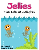 Journeys Second Grade Jellies, The Life of Jellyfish Unit
