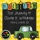 Journeys Third Grade: The Journey of Oliver K. Woodman