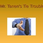 Journeys/Lesson Sixteen/Mr. Tanen's Tie Trouble/Vocabulary