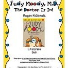 Judy Moody, M.D. The Doctor Is In! Literature Unit