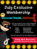 July Exclusive Membership Summer Steals Fall Deals