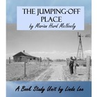 Jumping-off Place by Marian Hurd McNeely:  A Book Study Unit