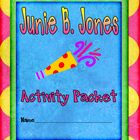 Junie B. Jones Activity Packet