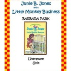 Junie B. Jones and a Little Monkey Business Literature Unit
