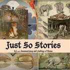 Just So Stories - Summary and Theme 4
