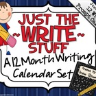 "Just The ""Write"" Stuff ~ A 12 Month Writing Calendar Set"