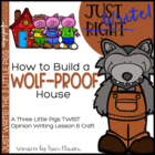 Just Write! How to Build A Wolf-Proof House