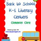 K-1 Back to School Literacy Centers - Common Core