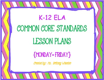 K-12 ELA Common Core Standards Lesson Plan Templates