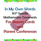 K/1st Specific Math Comments For Report Cards & Parent Con