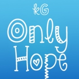 KG Only Hope Font: Personal Use