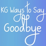 KG Ways to Say Goodbye Font: Personal Use