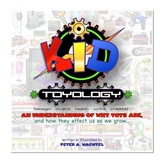 KID Toyology: An understanding of Why Toys Are...