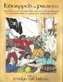 """KIDNAPPED BY PIRATES""BOOK.TRUE STORY-BOY&JEAN LAFITTE 141"
