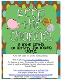 Keep the Change! {Money Center for Making Change}