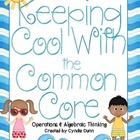 Keeping Cool with the Common Core - Operations & Algebraic