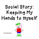 Keeping hands to yourself social story