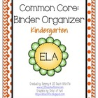 Kindergarten Common Core Binder Organizer ELA