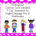 "Kindergarten Common Core ""I Can"" Statements - Combo Pack"