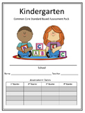 Kindergarten Common Core Standard Based Assessment Pack -Quarters