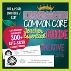 Kindergarten Common Core State Standard Bible -  ELA and M