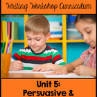 Kindergarten Common Core Writing Unit 5 {Persuasive and Op