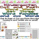 Kindergarten Cut and Paste Word Work- Set Three- Word Fami