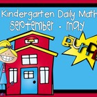 Kindergarten Daily Math Common Core Aligned - October thru April